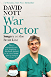 War Doctor: Surgery on the Front Line