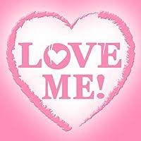 Love Me !