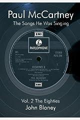 Paul McCartney: The Songs He Was Singin Vol. 2 Paperback