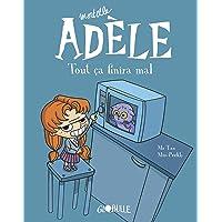 Livres Mortelle Adèle, Tome 01: Tout ça finira mal PDF