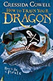 How To Be a Pirate (How To Train Your Dragon)