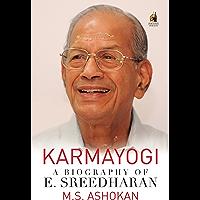 Karmayogi: A Biography of E. Sreedharan
