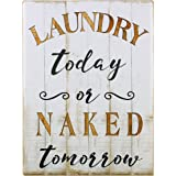 Nikky Home Plaque murale décorative vintage pour buanderie, Bois dense, Laundry Today Or Naked Tomorrow, 30 x 1.2 x 40