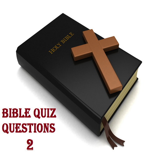 Bible Quiz Questions 2