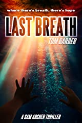 Last Breath (Sam Archer Book 8) Kindle Edition
