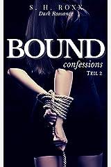 BOUND: confessions Kindle Ausgabe