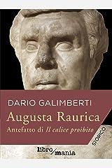 Augusta Raurica: Antefatto di Il calice proibito Formato Kindle
