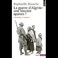 La Guerre d'Algérie : une histoire apaisée ? (PTS HISTOIRE t. 351)