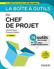La boîte à outils du Chef de projet - 2e éd. : 74 outils clés en main + 12 vidéos d'approfondissement (BàO La Boîte à Outils)