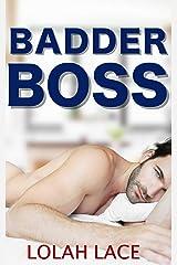 Badder Boss (Boss Series Book 2) Kindle Edition