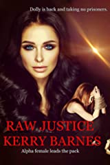 RAW JUSTICE Kindle Edition