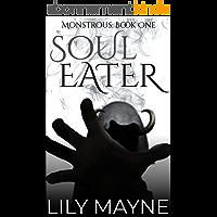 Soul Eater: M/M Fantasy Romance (Monstrous Book 1) (English Edition)