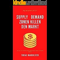 SUPPLY und DEMAND ZONEN killen den Markt: Supply und Demand Zonen verstehen wie sie funktionieren im Markt, wie sie von…