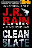 Clean Slate (Jim Knighthorse Book 4) (English Edition)