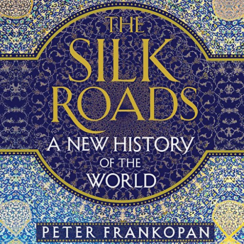 The Silk Roads: A New History of the World Test