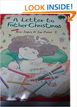 A letter to father christmas amazon rose impey sue porter a letter to father christmas amazon rose impey sue porter 8601406366671 books spiritdancerdesigns Gallery