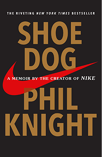paso Excremento En realidad  Shoe Dog: A Memoir by the Creator of Nike (English Edition) eBook: Knight,  Phil: Amazon.fr