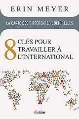 La Carte des Differences Culturelles: 8 clés pour travailler à l'international Paperback