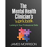 The Mental Health Clinician's Workbook: Locking In Your Professional Skills (English Edition)