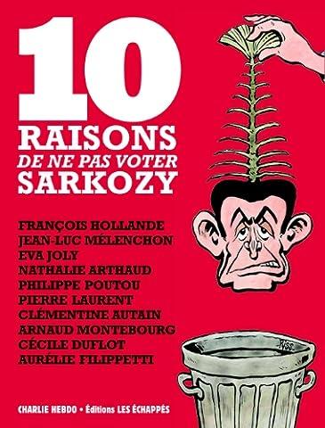 10 raisons de ne pas voter Sarkozy : François Hollande