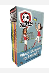 Girls FC Collection 6 Football Books Set (Do Goalkeepers Wear Tiaras?, Can Ponies Take Penalties?, Are All Brothers Foul?, Is An Own Goal Bad?, Who Ate All the Pies?, Waht's Ukrainian for Fottball? Paperback