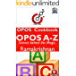 OPOS A-Z: Science behind the Magic!