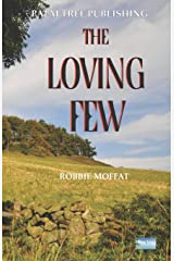 The Loving Few Paperback