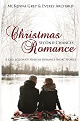 Christmas Romance Second Chances (Short Story Collection) Paperback
