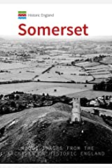 Historic England: Somerset: Unique Images from the Archives of Historic England Paperback