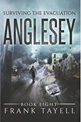 Surviving The Evacuation, Book 8: Anglesey Kindle Edition