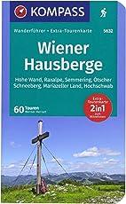 Wiener Hausberge: Wanderführer mit Extra-Tourenkarte 1:80.000, 60 Touren, GPX-Daten zum Download. (KOMPASS-Wanderführer, Band 5632)