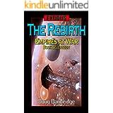 Exodus: Empires at War: Book 17: The Rebirth