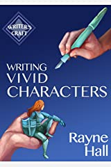 Writing Vivid Characters: Professional Techniques for Fiction Authors (Writer's Craft Book 18) Kindle Edition