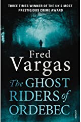 The Ghost Riders of Ordebec: A Commissaire Adamsberg novel Kindle Edition