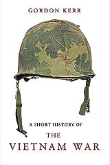 Short History of the Vietnam War, A Paperback