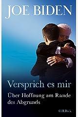 Versprich es mir: Über Hoffnung am Rande des Abgrunds (German Edition) Formato Kindle