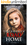 The Broken Road Home: A True Story (English Edition)