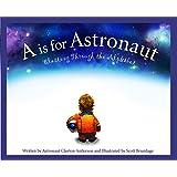 A Is for Astronaut: Blasting Through the Alphabet (Sleeping Bear Alphabet Books)