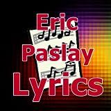 Lyrics for Eric Paslay