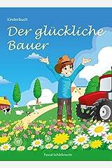 Der glückliche Bauer: Kinderbuch Kindle Ausgabe