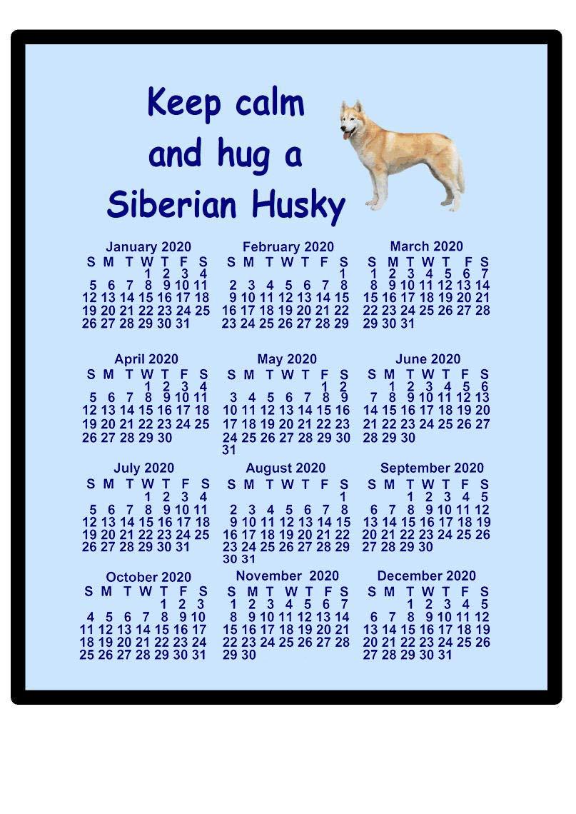 magnetsandhangers Siberian Husky – 2020 calendar Mouse mat (keep calm)