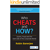 Who Cheats and How?: Scams, Fraud and the Dark Side of the Corporate World
