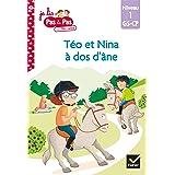 Téo et Nina GS CP Niveau 1 - Téo et Nina à dos d'âne (Premières lectures Pas à Pas)