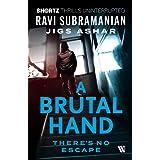 A Brutal Hand: There's No Escape (SHORTZ)