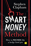 The Smart Money Method: How to pick stocks like a hedge fund pro