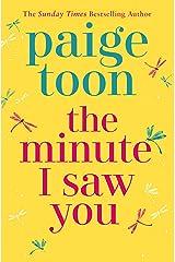 The Minute I Saw You Kindle Edition