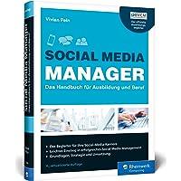 Social Media Manager: Das Handbuch für Ausbildung und Beruf. Der offizielle Ausbildungsbegleiter des BVCM. Der…
