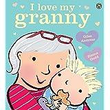 I Love My Granny