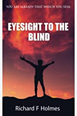 Eyesight To The Blind Kindle Edition