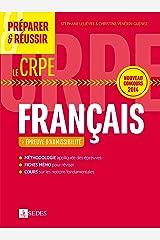 Préparer et réussir le CRPE - Épreuve d'admissibilité de Français: Nouveau concours 2014 Broché